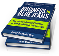 Business in Blue Jeans, by Susan Baroncini-Moe